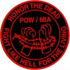 POW/MIA HONOR THE DEAD FIGHT LIKE HELL FOR THE LIVING (ROUND) HELMET STICKER