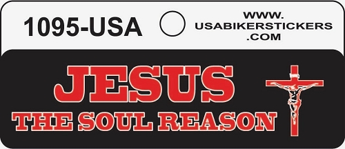 JESUS THE SOUL REASON HELMET STICKER